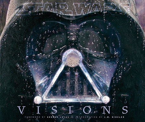 Star Wars Visions By Lucas, George (FRW)/ Rinzler, J. W. (INT)